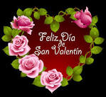 Feliz Dia de San Valentin! Happy Valentine Day! by ...