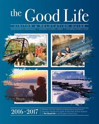 the good life visitor u0026 relocation guide rogers lowell area by