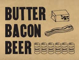 sodium in light beer butter bacon beer the 3 southern food groups although in my