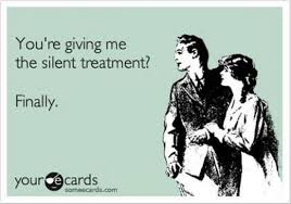 Silent Treatment Meme - re getting a silent treatment