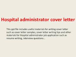 hospitaladministratorcoverletter 140305114212 phpapp02 thumbnail 4 jpg cb u003d1394019784