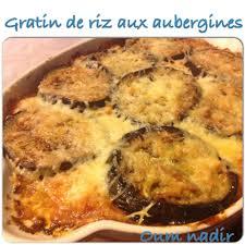 cuisine samira gratin gratin de riz aux aubergines les délices d oum nadir