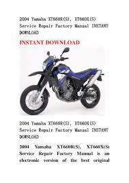 2004 yamaha xt660 r s xt660x s service repair factory manual insta u2026