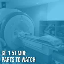 top four part failures for ge 1 5t mri