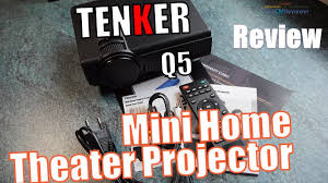 mini home theater tenker mini home theater projector q5 test review hands on