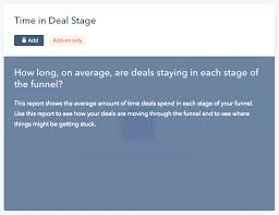 hubspot community report of dates and times spent in deal stage