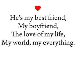 Love Of My Life Meme - he s my best friend my boyfriend the love of my life my world my