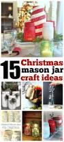 best 25 mason jar christmas crafts ideas on pinterest christmas