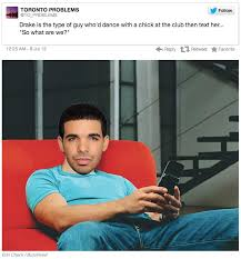 Drake The Type Of Meme - drake the type of know your meme