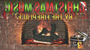 fireplace new youtube christmas music with fireplace home design