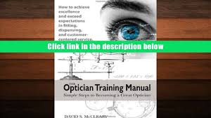 free download the optician training manual david s mccleary od