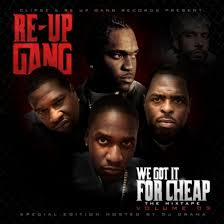 best free download of the week re up gang u0027s we got it for cheap