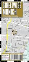 Bavaria Germany Map by Streetwise Munich Map Laminated City Center Street Map Of Munich