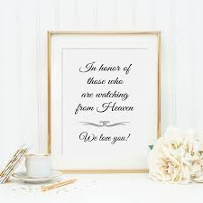 Wedding Memorial In Honor Of Those Who Are In Heaven Sign Wedding Memorial