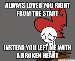 Heartbroken Meme - heart broken memes 28 images broken heart imgflip me and my