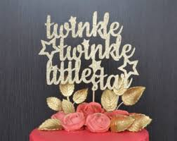 twinkle twinkle little star cake topper glittery cursive