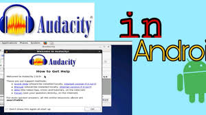 audacity android audacity in android how to get audacity in android free 100 leggal