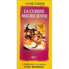cuisine ile maurice la cuisine de l ile maurice broché collectif achat livre