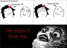 Why You No Love Me Meme - he doesn t love me best of funny memes