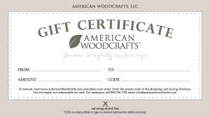 gift certificate printing american woodcrafts gift certificate american woodcrafts