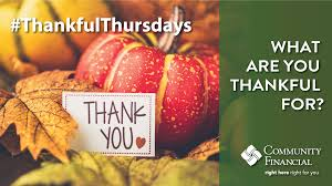 community financial credit union thankful thursdays are back what