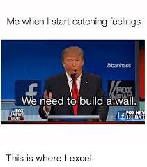 Catching Feelings Meme - me when i start catching feelings fox we need to build 磴wall fox