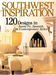 southwest home designs southwest home plans 138 sun loving designs for building anywhere
