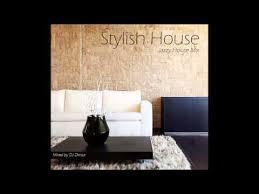 stylish house stylish house jazzy house mix 2016 youtube