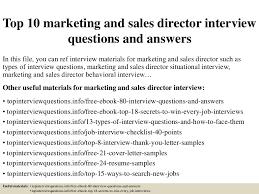 top10marketingandsalesdirectorinterviewquestionsandanswers 150319224735 conversion gate01 thumbnail 4 jpg cb u003d1426823302