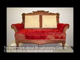 Upholstery Training Courses Diy Upholstery Instructions Reupholstery Course By Tom Silver