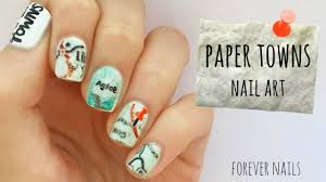 paper towns nail art youtube