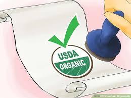How To Get Usda Certified 3 Ways To Farm Organically Wikihow