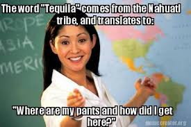 Tequila Meme - national tequila day memes funny photos jokes images