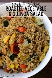 Roasted Vegetable Recipes by Roasted Vegetable U0026 Quinoa Salad Feel Great In 8 Blog