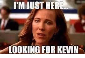 Kevin Meme - i m just here looking for kevin meme on me me