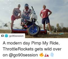 Pimp My Ride Meme - 25 best memes about pimp my ride and memes pimp my ride and