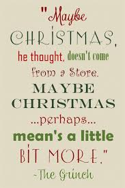 grinch quote maybe he thought doesn t come from a