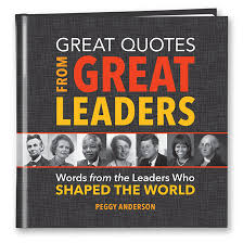 great quotes from great leaders simple truths