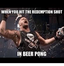 Beer Pong Meme - when youhit theredemption shot in beer pong beer meme on sizzle