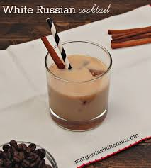 white russian drink recipe white russian cocktails margaritas in the rain