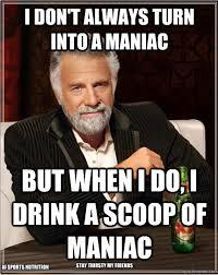 Thirsty Guys Meme - ai sports nutrition maniac final review bodybuilding com forums