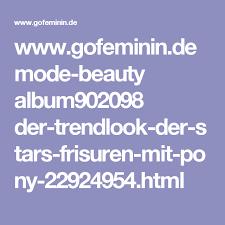 Bob Frisuren Gofeminin by Gofeminin De Mode Album902098 Der Trendlook Der