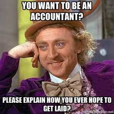 Want Sex Meme - meme want to be an accountant accounting jokes