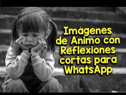 imagenes reflexion para whatsapp imágenes de animo con reflexiones cortas para whatsapp flickr