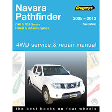 gregory u0027s car manual navara pathfinder d40 538 supercheap auto
