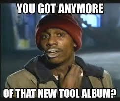 Meme Tool - tool a perfect circle puscifer art memes lyrics visit us
