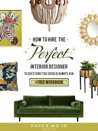 I Want To Be An Interior Designer by 10 Questions To Ask Before Hiring An Interior Designer U2014 Paper