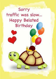 printable birthday cards with turtles free printable belated birthday cards birthday pinterest