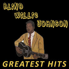 Blind Willie Johnson Songs Keep Your Lamp Trimmed And Burning A Song By Blind Willie Johnson