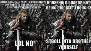 Ned Meme - the best game of thrones internet meme yet stupid ned stark